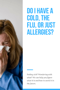 Do I Have A Cold The Flu Or Just Allergies Short Stop